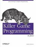 Killer Game Programming in Java (eBook, PDF)