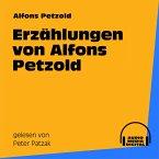 Erzählungen von Alfons Petzold (MP3-Download)