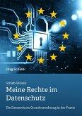 DSGVO: Meine Rechte im Datenschutz (eBook, ePUB)