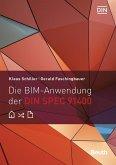 Die BIM-Anwendung der DIN SPEC 91400 (eBook, PDF)