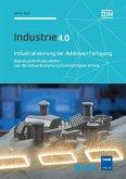 Industrialisierung der Additiven Fertigung (eBook, PDF)