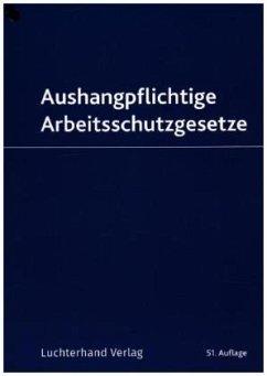Pulte Aushangpflichtige Arbeitsschutzgesetze - Pulte, Peter