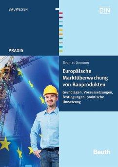 Europäische Marktüberwachung von Bauprodukten (eBook, PDF) - Sommer, Thomas