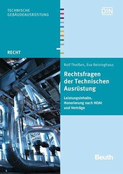 Rechtsfragen der Technischen Ausrüstung (eBook, PDF) - Reininghaus, Eva; Theißen, Rolf