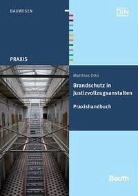 Brandschutz in Justizvollzugsanstalten (eBook, PDF) - Otto, Matthias