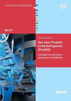 Das neue Produktsicherheitsgesetz (ProdSG) (eBook, PDF) - Wilrich, Thomas
