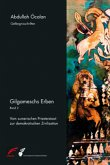 Gilgameschs Erben - Band 2