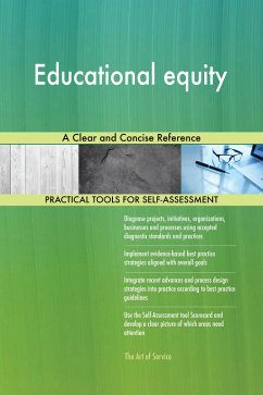 Educational equity A Clear and Concise Referenc...