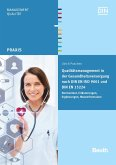 Qualitätsmanagement in der Gesundheitsversorgung nach DIN EN ISO 9001 und DIN EN 15224 (eBook, PDF)
