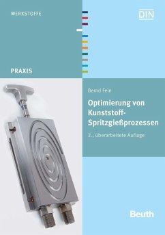 Optimierung von Kunststoff-Spritzgießprozessen (eBook, PDF) - Fein, Bernd