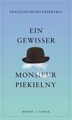 Ein gewisser Monsieur Piekielny (eBook, ePUB) - Désérable, François-Henri