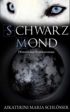 Schwarzmond - Schlösser, Aikaterini Maria