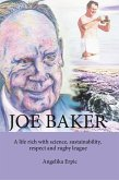 Joe Baker: A life rich with science, sustainability, respect and rugby league