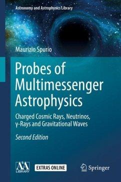Probes of Multimessenger Astrophysics - Spurio, Maurizio