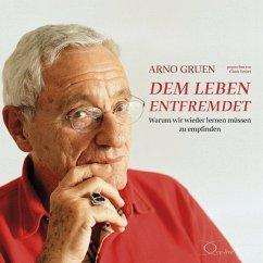 Dem Leben entfremdet, 5 Audio-CDs - Gruen, Arno