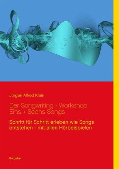 Der Songwriting - Workshop 1 + 6 Songs