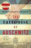 The Tattooist of Auschwitz (eBook, ePUB)