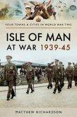 Isle of Man at War 1939-45