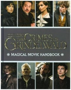 Fantastic Beasts: The Crimes of Grindelwald: Magical Movie Handbook - Stead, Emily