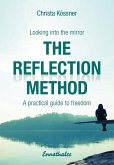 The Reflection-method - Looking into the mirror (eBook, ePUB)