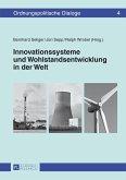 Innovationssysteme und Wohlstandsentwicklung in der Welt (eBook, ePUB)