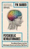 Psychedelic Revolutionaries (eBook, ePUB)