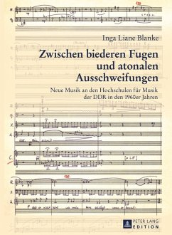 Zwischen biederen Fugen und atonalen Ausschweifungen (eBook, PDF) - Blanke, Inga