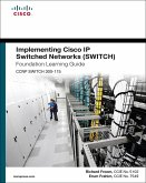 Implementing Cisco IP Switched Networks (SWITCH) Foundation Learning Guide (eBook, PDF)