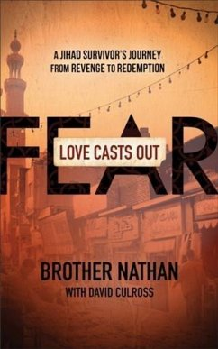 Love Casts Out Fear (eBook, ePUB) - Nathan, Brother