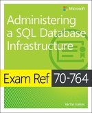 Exam Ref 70-764 Administering a SQL Database Infrastructure (eBook, ePUB)