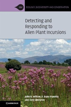 Detecting and Responding to Alien Plant Incursions (eBook, ePUB) - Wilson, John R.