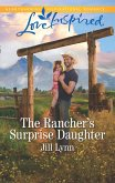 The Rancher's Surprise Daughter (Mills & Boon Love Inspired) (Colorado Grooms, Book 1) (eBook, ePUB)