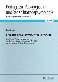 Grundschueler als Experten fuer Unterricht (eBook, ePUB) - Kloss, Julia