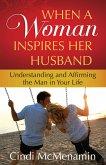 When a Woman Inspires Her Husband (eBook, ePUB)