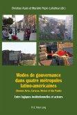 Modes de gouvernance dans quatre metropoles latino-americaines (Buenos Aires, Caracas, Mexico et Sao Paulo) (eBook, PDF)