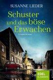 Schuster und das böse Erwachen (eBook, ePUB)