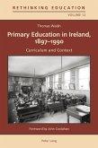 Primary Education in Ireland, 1897-1990 (eBook, PDF)