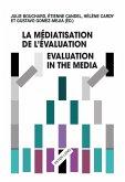 La mediatisation de l'evaluation/Evaluation in the Media (eBook, ePUB)