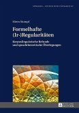 Formelhafte (Ir-)Regularitaeten (eBook, ePUB)