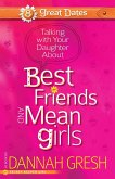 Talking with Your Daughter About Best Friends and Mean Girls (eBook, ePUB)