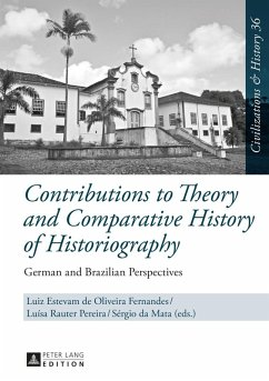 Contributions to Theory and Comparative History of Historiography (eBook, PDF)