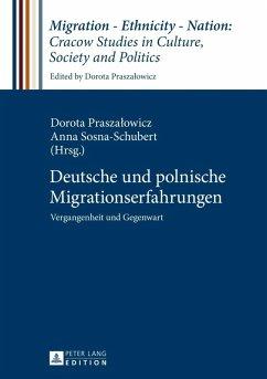 Deutsche und polnische Migrationserfahrungen (eBook, PDF)