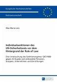Individualsanktionen des UN-Sicherheitsrats vor dem Hintergrund der Rule of Law (eBook, ePUB)