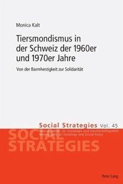 Tiersmondismus in der Schweiz der 1960er und 1970er Jahre (eBook, PDF) - Kalt, Monica