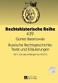 Russische Rechtsgeschichte: Texte und Erlaeuterungen (eBook, PDF)