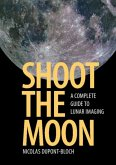Shoot the Moon (eBook, PDF)