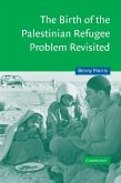 Birth of the Palestinian Refugee Problem Revisited (eBook, ePUB)