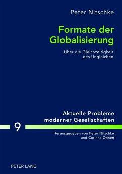 Formate der Globalisierung (eBook, PDF) - Nitschke, Peter