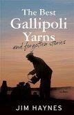 Best Gallipoli Yarns and Forgotten Stories (eBook, ePUB)