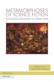 Metamorphoses of Science Fiction (eBook, PDF)